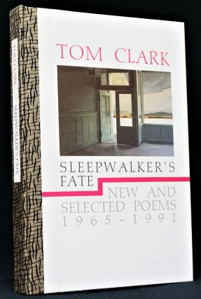 Sleepwalker's Fate: New and Selected Poems 1965-1991