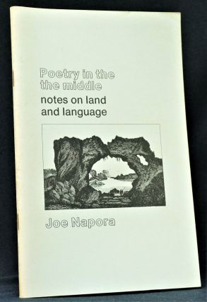 Poetry in the Middle: Notes on Land and Language