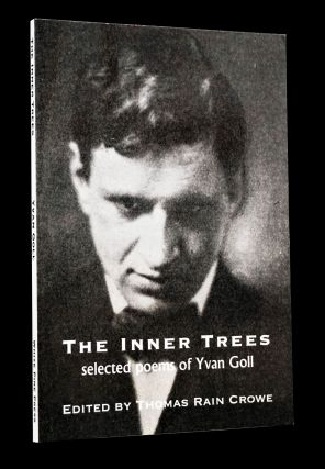The Inner Trees: Selected Poems of Yvan Goll