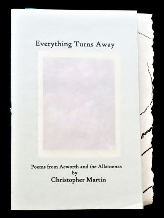 Everything Turns Away: Poems from Acworth and the Allatoonas
