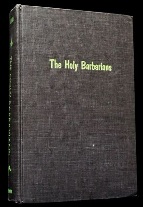 The Holy Barbarians