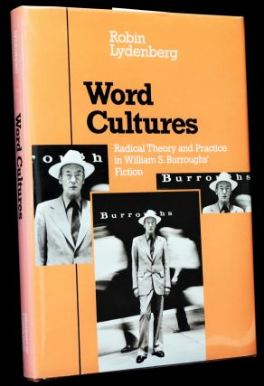 The Western Lands (1), with: Word Cultures: Radical Theory and Practice in William S. Burroughs' Fiction (2)