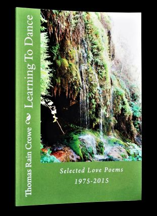 Learning To Dance: Selected Love Poems 1975-2015