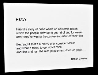 """Heavy (A Postcard Commemorating the November 9, 1970 """"Exploding Whale"""" Incident in Florence, Oregon) with: Robert Creeley's Life and Work: A Sense of Increment"""