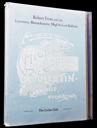 Robert Frost and the Lawrence, Massachusetts, 'High School Bulletin'