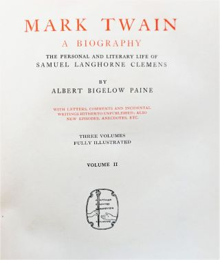 Mark Twain: A Biography (Three Volumes)
