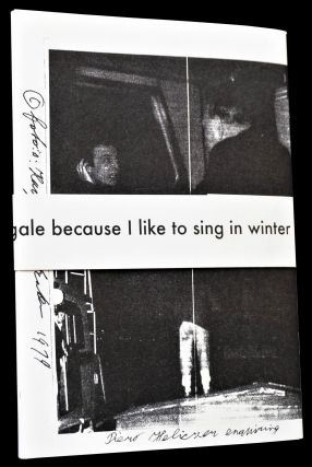 I must be more like an ant than a cigale because I like to sing in Winter: by & for Piero Heliczer