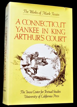 A Connecticut Yankee in King Arthur's Court (Three Editions)