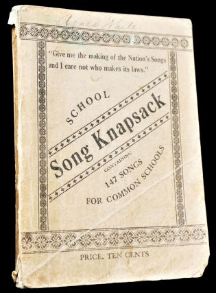 """Handel's """"The Messiah"""" Oratorio Vocal Score with: School Song Knapsack: A Collection of Songs for Common Schools"""