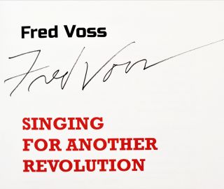 Singing For Another Revolution