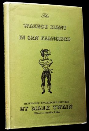 The Washoe Giant in San Francisco with: Susy and Mark Twain